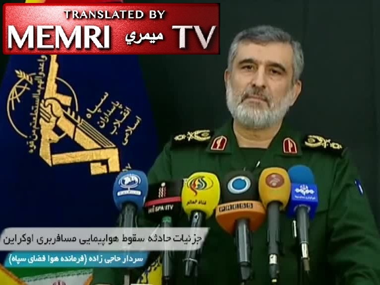 Iranian General Hajizadeh in 2016:  Air-Defense Operators Have the Authority to Fire Missiles without Permission; Hajizdeh in 2020: The Operator Failed to Ask for Permission Before Downing the Ukrainian Plane